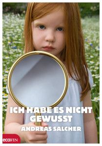 Buy Ich habe es nicht gewusst by Andreas Salcher and Read this Book on Kobo's Free Apps. Discover Kobo's Vast Collection of Ebooks and Audiobooks Today - Over 4 Million Titles! Cover, Audiobooks, This Book, Ebooks, Author, Reading, Andreas, Kind, Free Apps