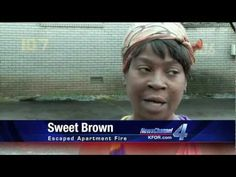 Humor, inspiration.  Love Sweet Brown!!!  read whole article and watch both videos!!  http://www.huffingtonpost.co.uk/2012/04/13/sweet-brown-youtube-i-got-bronchitus-_n_1423548.html