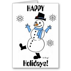 Snowguy HAPPY HOLIDAYS Card