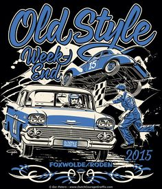 Old Style Weekend 2015 T-shirt #hotrod #dirt #racing #Chevrolet #stock #car #Ford #coupe #vintage #event #Tshirt #artwork