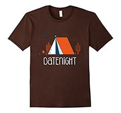 Cool shirt to let people know you'd rather go camping than a fancy dinner somewhere.