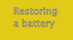Restoring a battery by All Preppers United