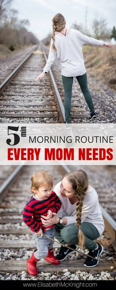 the five minute morning routine every mom needs ..and a game changing tip for life with little ones!