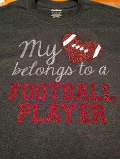 My Heart Belongs To A Football Player T-Shirt, Football Mom, Girlfriend, Wife… Boyfriend Football Shirts, Football Sister, Football Homecoming, Football Cheer, Football Players, Football Season, Homecoming Ideas, Football Stuff, School Football