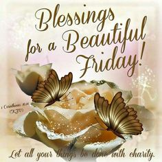 Blessing For Beautiful Friday friday happy friday tgif good morning friday quotes good morning quotes friday quote happy friday quotes good morning friday quotes about friday cute friday quotes friday quotes for family and friends Happy New Month Quotes, Happy Friday Quotes, Blessed Friday, Good Day Quotes, Daily Quotes, Friday Sayings, Fabulous Quotes, Friday Morning Quotes, Good Morning Friday