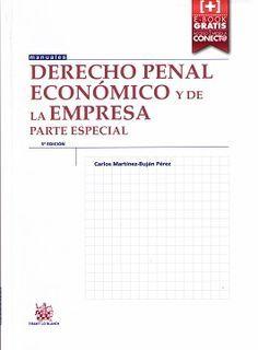 Derecho penal económico y de la empresa. Parte especial /Carlos Martínez-Buján Pérez.. -- 5ª ed.. -- Valencia : Tirant lo Blanch, 2015. -