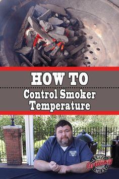 How To Control Smoker Temperature – Temp Control Tips & Tricks - Grill Don Perignon, Barrel Smoker, Propane Smokers, Charcoal Smoker, Lump Charcoal, Smoked Meat Recipes, Grill Recipes, Offset Smoker, Architecture Design