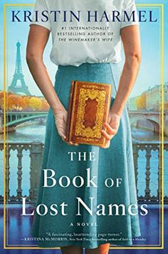 The Book of Lost Names - Kindle edition by Harmel, Kristin. Literature & Fiction Kindle eBooks @ Amazon.com.