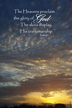 Heavens Proclaim Gods Glory Psalm 19:1 Photographic print available for purchase