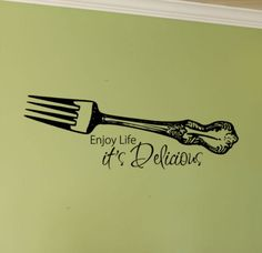 Kitchen Wall Decal Enjoy Life Its Delicious with Fork, above the dining table.