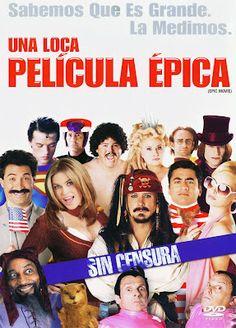 Una loca película épica (Audio Latino) 2007 online