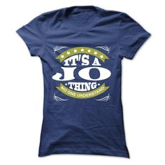 (Tshirt Popular) Its a JO Thing No One Understand T Shirt Hoodie Hoodies Year Name Birthday Facebook TShirt 2016 Hoodies, Funny Tee Shirts