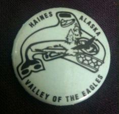 bf1a8a88849 Haines Alaska Travel Souvenir Collector Pin - Valley Of The Eagles Button  Pin