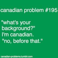 Canadian problems i think this is esp true out side of Canada - i. Canadian Memes, Canadian Things, I Am Canadian, Canadian Girls, Canadian Humour, Canada Jokes, Canada Eh, Meanwhile In Canada, True North