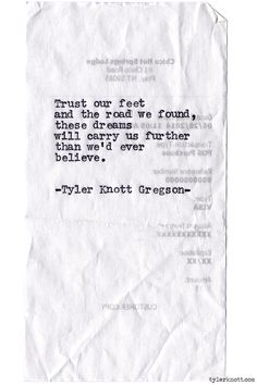 Typewriter Series #944 by Tyler Knott Gregson *It's official, my book, Chasers of the Light, is out! You can order it through Amazon, Barnes and Noble, IndieBound , Books-A-Million , Paper Source or Anthropologie *