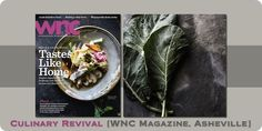 Appalachian Culinary Revival,Over Yonder, The Mast Farm Inn & Executive Chef Andrew Long are honored to be featured on the cover of WNC Magazine.