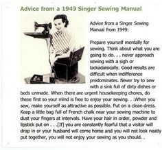 Vintage sewing book quote - funniest read ever! #sewing
