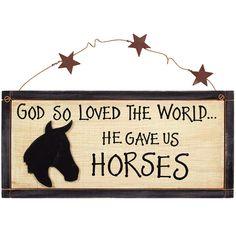 God Gave Us Horses Sign 31360 | Buffalo Trader Online