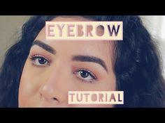 Eyebrow Tutorial | How I Fill In My Eyebrows - YouTube