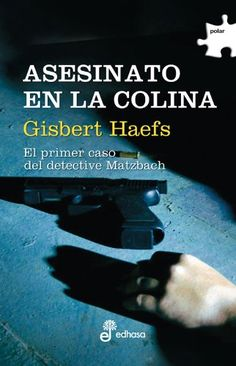 Asesinato en la colina (Polar) de Gisbert Haefs https://www.amazon.es/dp/8435009947/ref=cm_sw_r_pi_dp_x_ovdcAbEG70PJY