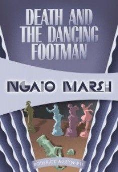 Death and the Dancing Footman, an Inspector Alleyn mystery