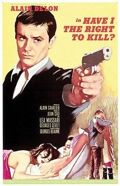 HAVE-I-THE-RIGHT-TO-KILL-MOVIE-POSTER-Alain-Delon-NEW