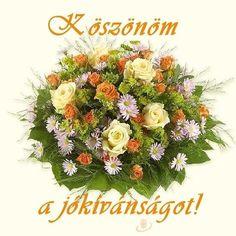 köszönöm a köszöntést idézetek - Google keresés Anniversary Flowers, Wedding Anniversary, Victorian Vases, Wedding Vases, Name Day, My Flower, Diy And Crafts, Floral Wreath, Projects To Try