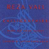 Reza Vali: Calligraphies - Works for String Quartet [CD]