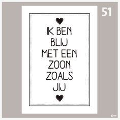 Tekstposter Zoon-51 Mama Quotes, Sign Quotes, Words Quotes, Mother Daughter Quotes, To My Daughter, Special Words, Kindness Quotes, Quotes For Kids, Texts