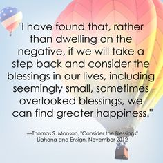 Thomas S. Monson LDS General Conference Quote #Countyourblessings #Positivethinking http://sprinklesonmyicecream.blogspot.com/