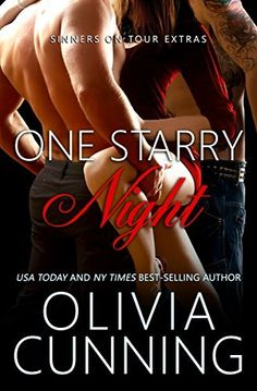 One Starry Night (Sinners on Tour Book 1) by Olivia Cunning, http://www.amazon.com/dp/B00R0CROW8/ref=cm_sw_r_pi_dp_BMgSub0Q98KV8