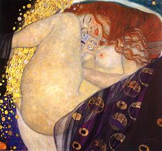 Gustav Klimt - Danae, who was impregnated by Zeus in the form of a golden shower of light. She is the mother of the hero Perseus.
