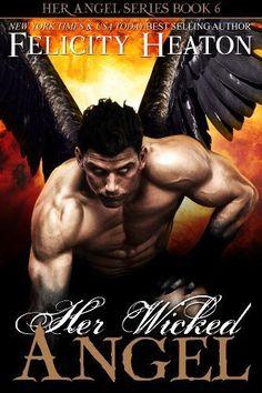 Her Wicked Angel (Her Angel Romance Series) by Felicity Heaton, http://www.amazon.com/dp/B00FAKINI6/ref=cm_sw_r_pi_dp_a2FStb012N4BQ