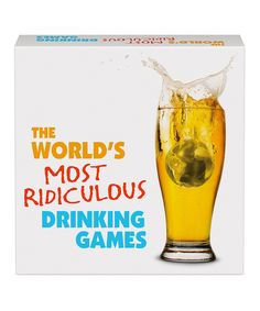 Look at this The World's Most Ridiculous Drinking Games on #zulily today!