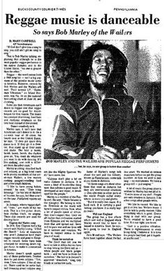 **Bob Marley** 'Profile of Reggae' by Mary Campbell; Bucks County Courier Times, July 4, 1976. For reading: https://issuu.com/marleyarchives/docs/buckscouriertimes070476. More fantastic press articles & releases, pictures, music and videos of *Robert Nesta Marley* on: https://de.pinterest.com/ReggaeHeart/