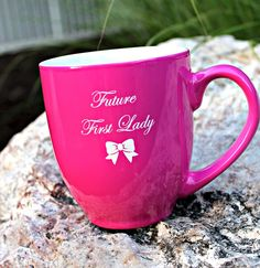 Future First Lady  - Future First Lady Coffee Mug - 16 oz. , $7.99 (http://www.futurefirstlady.net/future-first-lady-coffee-mug-16-oz/)