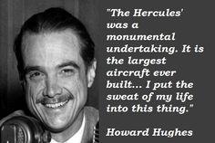 Howard Hughes Quotes
