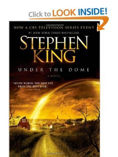 Under the Dome: A Novel: Stephen King: 9781439149034: Amazon.com: Books