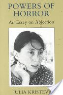 Powers of Horror: An Essay on Abjection (European Perspectives Series): Julia Kristeva, Leon S. Feminist Theory, Feminist Art, Book Writer, English, Just Friends, Student Work, Perspective, My Books, Literature