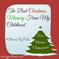 The Best Christmas Memory From My Childhood  #ChosenByKids