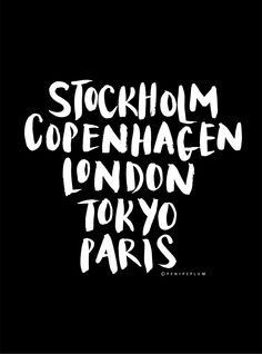 Stockholm - check. Currently working on Copenhagen. :)