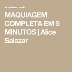 MAQUIAGEM COMPLETA EM 5 MINUTOS | Alice Salazar