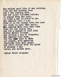Typewriter Series #650 by Tyler Knott Gregson...Probably my new favourite by him. This is some kind of incredible.