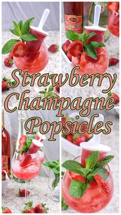 Strawberry Champagne Popsicle's.