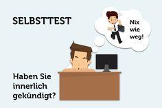 Knapp 7 von 10 Arbeitnehmern schieben tagsüber nur noch Dienst nach Vorschrift. 17 Prozent haben innerlich gekündigt.  Gehören Sie dazu? Machen Sie den Test...    http://karrierebibel.de/innere-kundigung-test/