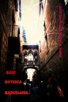 Bari Gothica #Barcelona - Pictorial amazing neighborhood