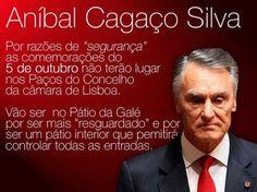 #Portugal 5 de Outubro #vergonha Passos Coelho vai fugir e Anibal Cagaço Silva vai esconder-se no Pátio da Galé. Para que queremos estes medrosos que fogem do Povo ??? VIVA PORTUGAL ! VIVA A REPÚBLICA ! via https://www.facebook.com/jose.ribeiro.714