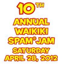The WAIKIKI SPAM JAM®Festival is a street festival that celebrates the people of Hawaii's love for SPAM®products a canned meat from Hormel Foods. This Saturday.
