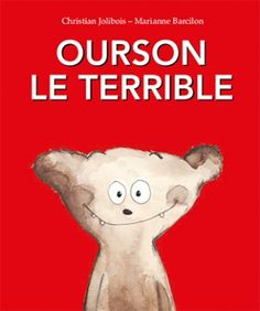 Christian Jolibois, Ourson le terrible, Kaléidoscope, 2016 #terreur #tendresse