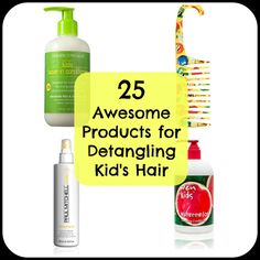 25 Awesome Products for Detangling Kid's Hair